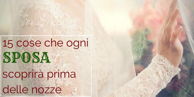 15 cose oni sposa scoprirà prima delle nozze
