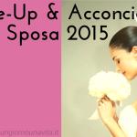 Make-Up e Acconciature per la Sposa 2015