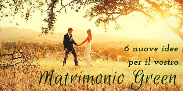 nuove idee per un matrimonio green