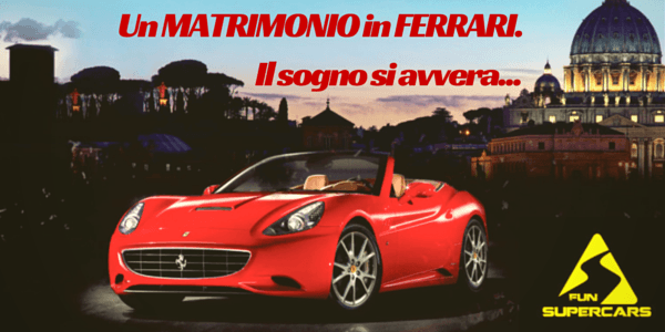 matrimonio in Ferrari