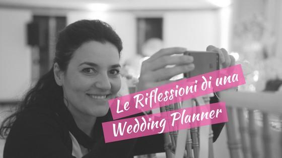 le riflessioni di una wedding planner