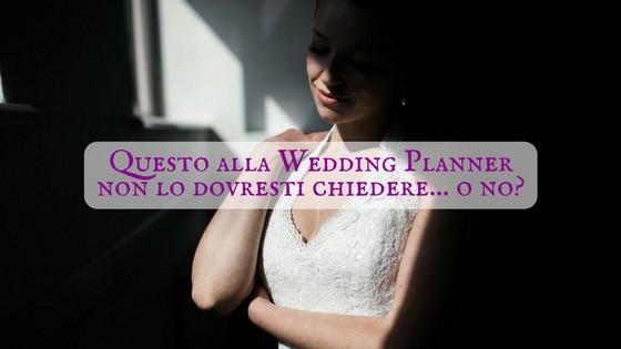 cosa NON fa una wedding planner