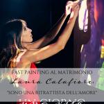 """Fast Painting al matrimonio, l'arte di Laura Calafiore: """"Sono una ritrattista dell'amore"""""""