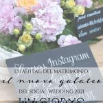 L'Hashtag del matrimonio per un amore tutto da… condividere