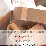 Wedding Bag, cosa metterci dentro e come stupire gli invitati