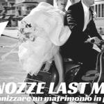 Nozze Last Minute: Come Organizzare un Matrimonio in Poco Tempo