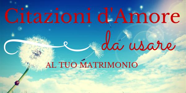 Frasi D Amore Per Matrimonio