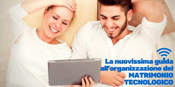 organizzazione matrimonio tecnologico