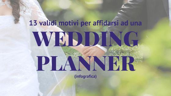 motivi per affidarsi ad una wedding planner
