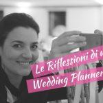 Riflessioni di una Wedding Planner