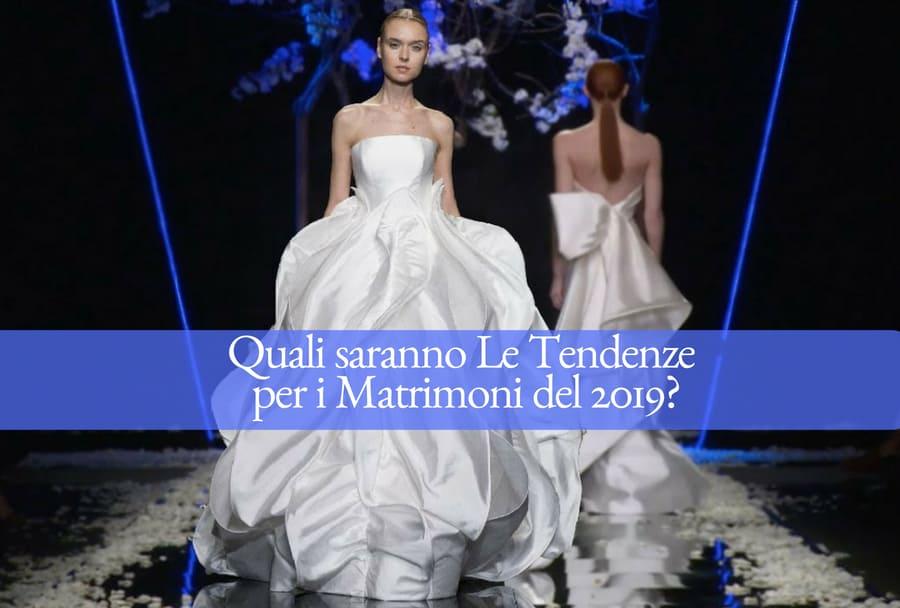 quali saranno le tendenze per i matrimoni 2019