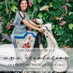 Dreaming of Sicily: una escalation di emozioni, energia, coccole
