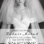 Abiti da sposa Zuhair Murad: la nuova collezione 2022 dal sapore retrò