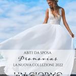 Abiti da sposa Pronovias 2022: la nuova collezione tra classico e moderno