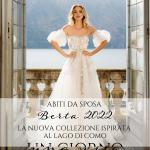 Abiti da sposa Berta 2022: la nuova collezione ispirata al Lago di Como